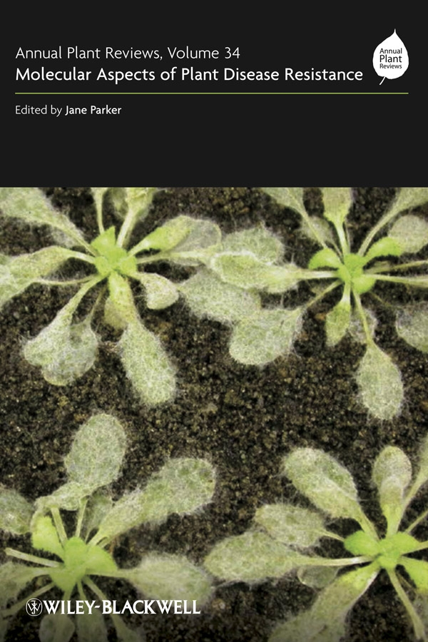 Jane Parker Annual Plant Reviews, Molecular Aspects of Plant Disease Resistance jules janick plant breeding reviews volume 35