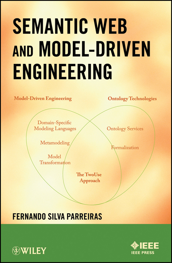Fernando Parreiras S. Semantic Web and Model-Driven Engineering