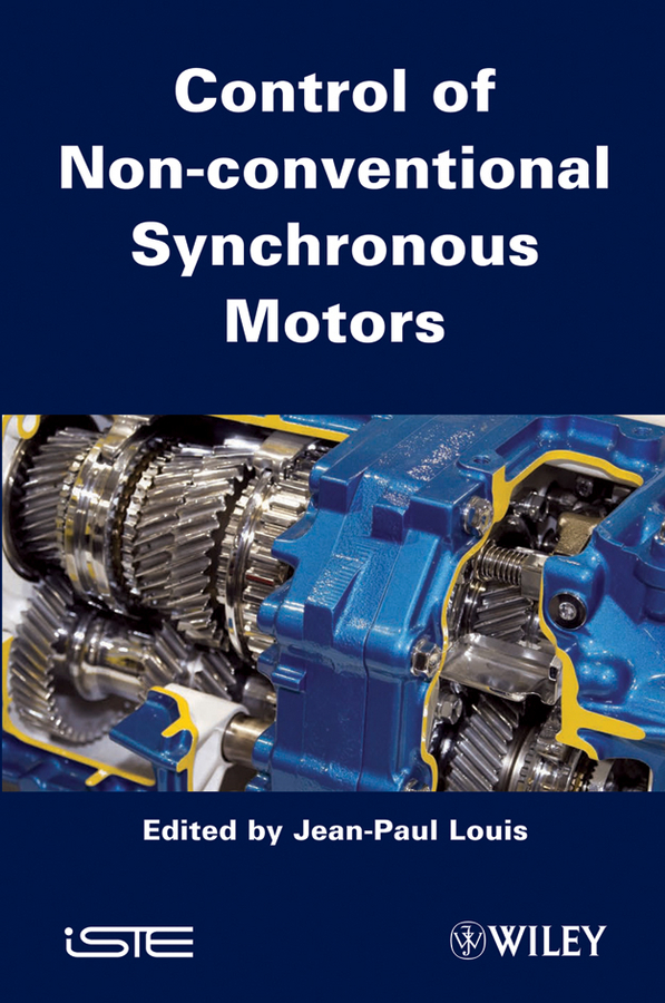Jean-Paul Louis Control of Non-conventional Synchronous Motors anet 3d printer screw linear 2 phases stepper motor