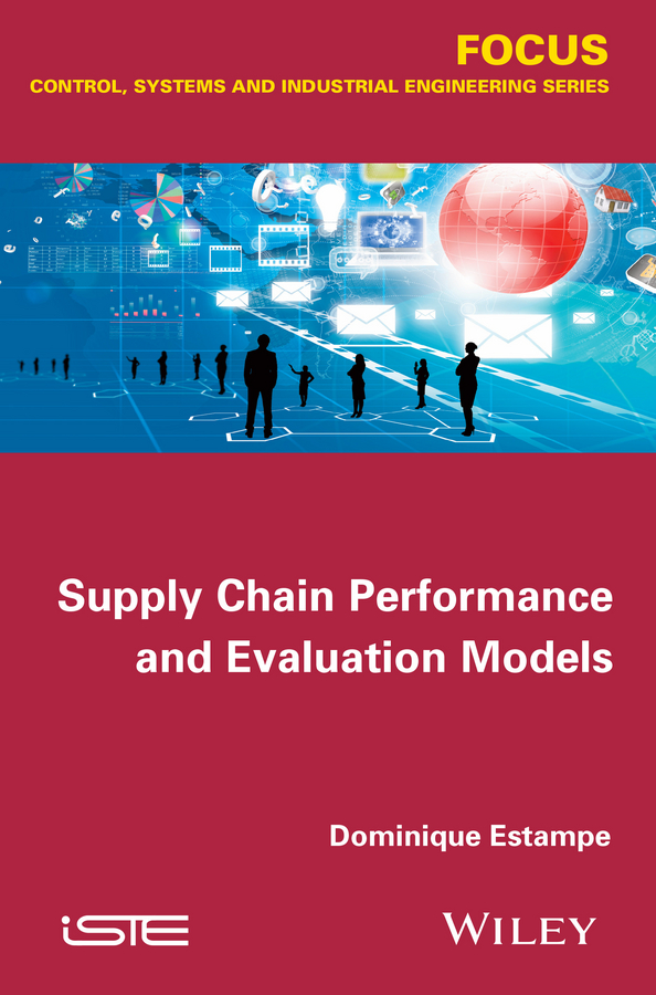 Dominique Estampe Supply Chain Performance and Evaluation Models коляска для животных ibiyaya according to the ratio of babble fs1001b ibiyaya fs1101