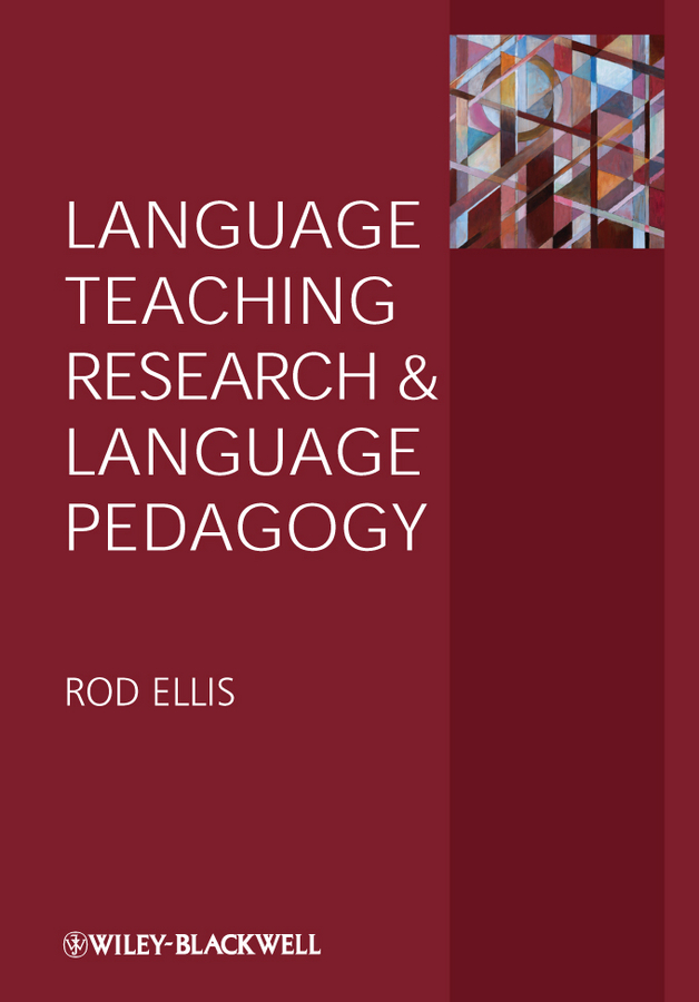 Rod Ellis Language Teaching Research and Language Pedagogy
