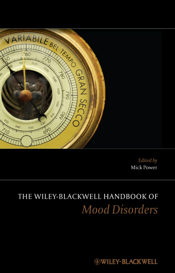 Mick Power The Wiley-Blackwell Handbook of Mood Disorders the vagrant mood