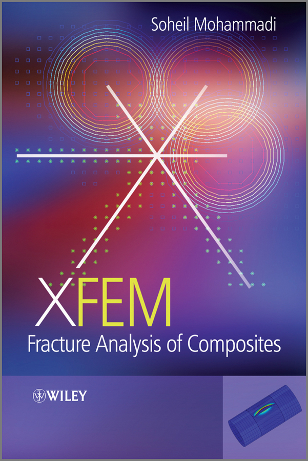 Soheil Mohammadi XFEM Fracture Analysis of Composites корректор карандаш 9мл forum office collection мет нак