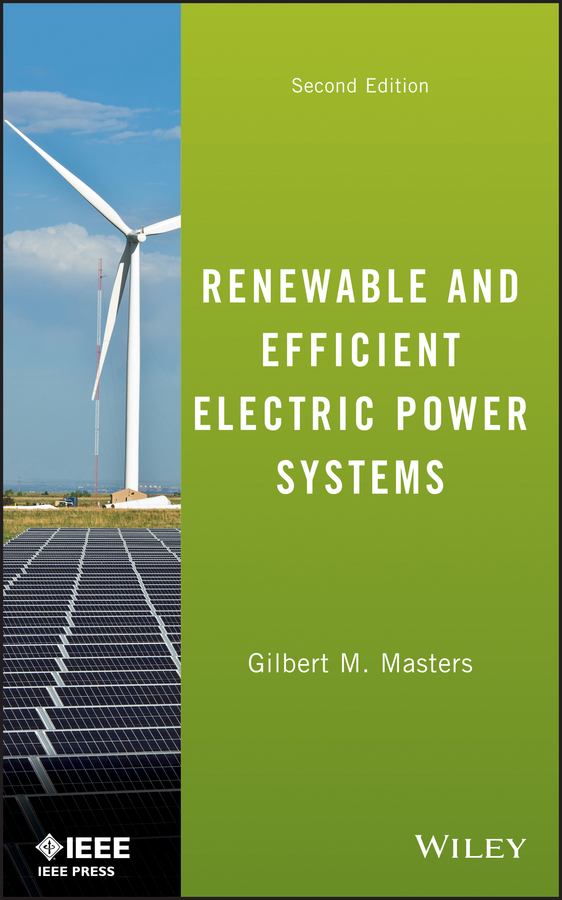 Gilbert Masters M. Renewable and Efficient Electric Power Systems недорго, оригинальная цена