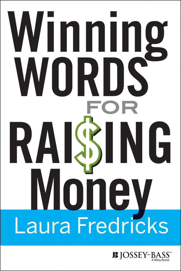 Laura Fredricks Winning Words for Raising Money use your words sophie