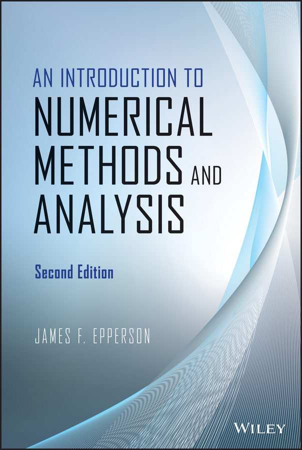 James Epperson F. An Introduction to Numerical Methods and Analysis eisley joe g analysis of structures an introduction including numerical methods