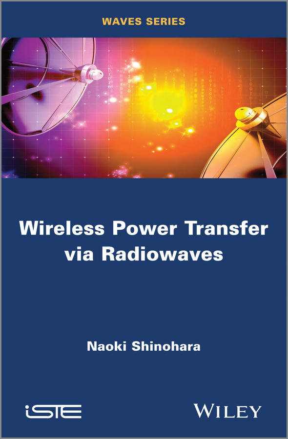 Naoki Shinohara Wireless Power Transfer via Radiowaves arsenic removal technologies from ground water