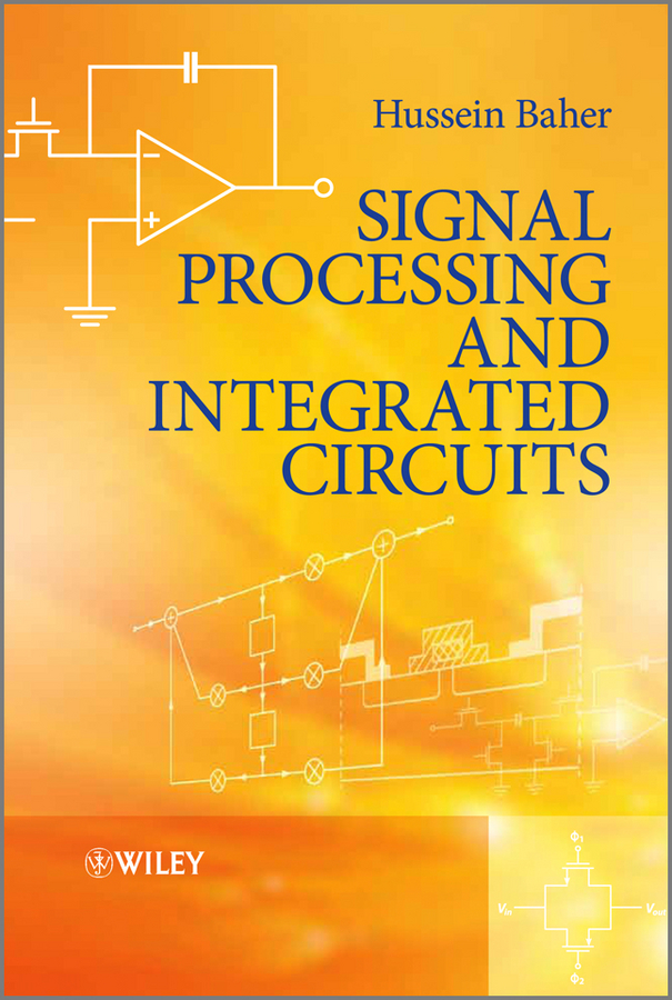 Hussein Baher Signal Processing and Integrated Circuits