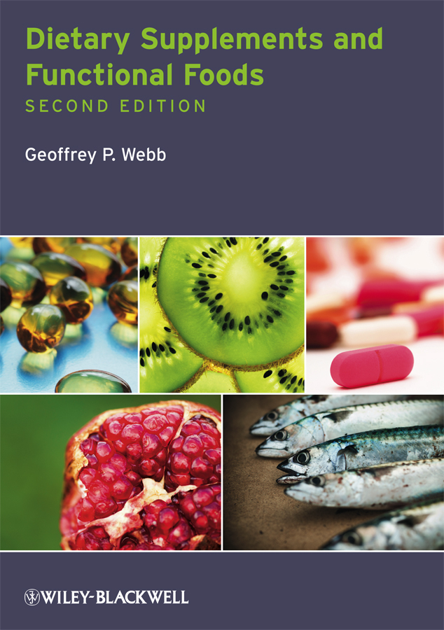 Geoffrey Webb P. Dietary Supplements and Functional Foods hordur kristinsson g antioxidants and functional components in aquatic foods