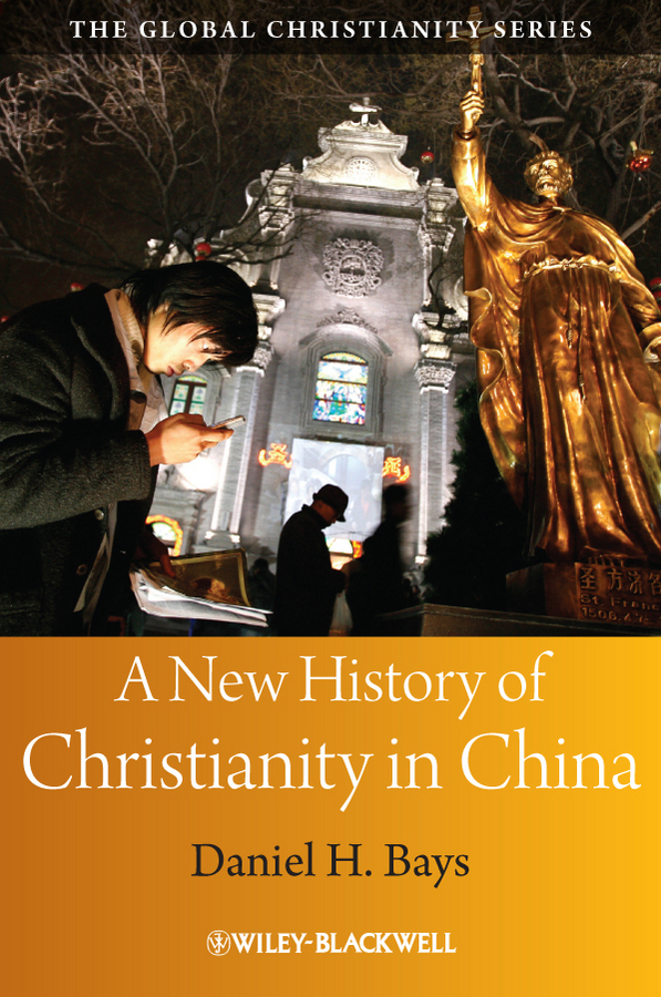 Daniel Bays H. A New History of Christianity in China 10pcs set the complete collection of murals unearthed in china 10 volumes