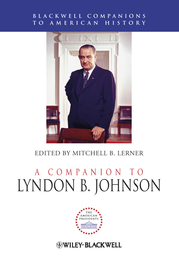 Mitchell Lerner B. A Companion to Lyndon B. Johnson american society of transplantation primer on transplantation isbn 9781444391756