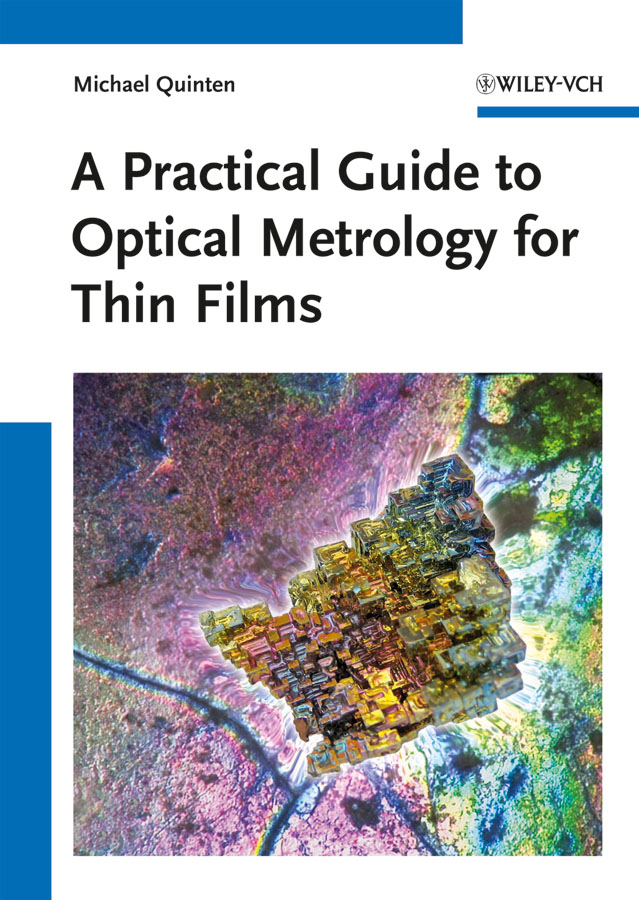 Michael Quinten A Practical Guide to Optical Metrology for Thin Films fgx 205p spectral optical wedge dimensions 50 8 thickness 3 0 15 mm