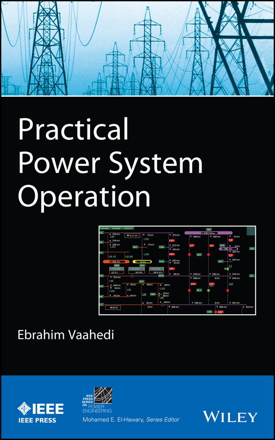 лучшая цена Ebrahim Vaahedi Practical Power System Operation