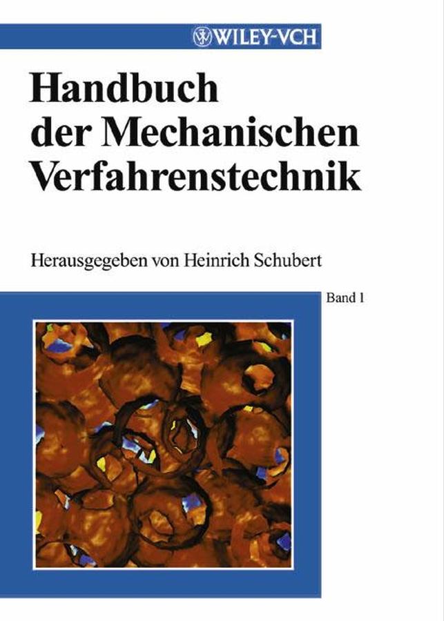 Heinrich Schubert Handbuch der Mechanischen Verfahrenstechnik die bewegung der zeit