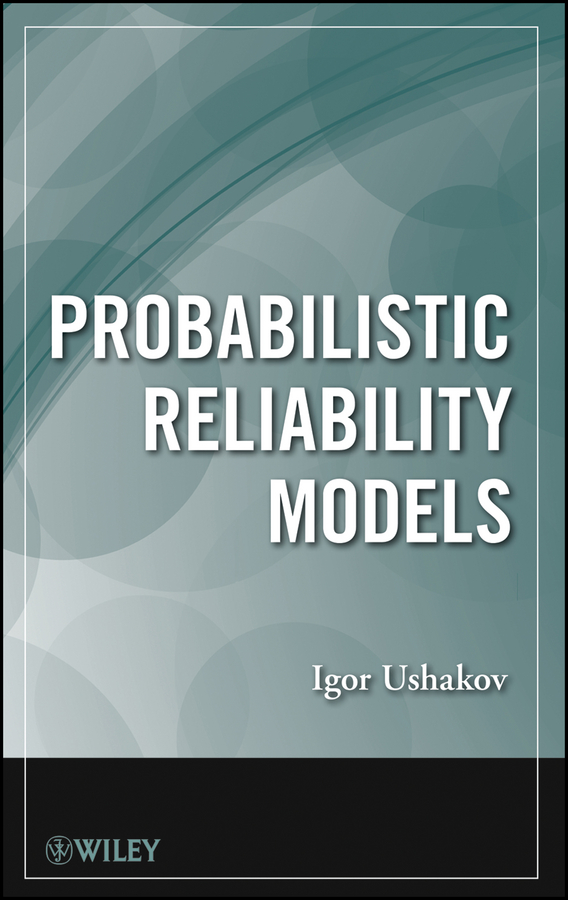 Igor Ushakov A. Probabilistic Reliability Models arboleda hugo model driven and software product line engineering