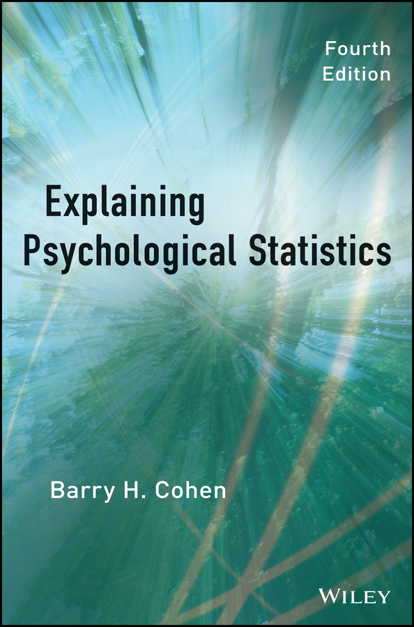 Barry Cohen H. Explaining Psychological Statistics