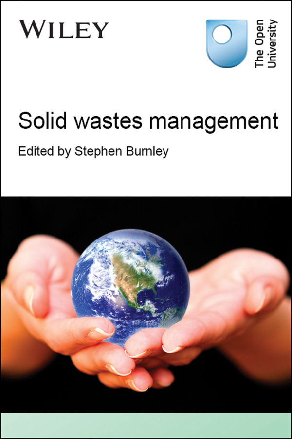Stephen Burnley Solid Wastes Management equipments for solid waste processing