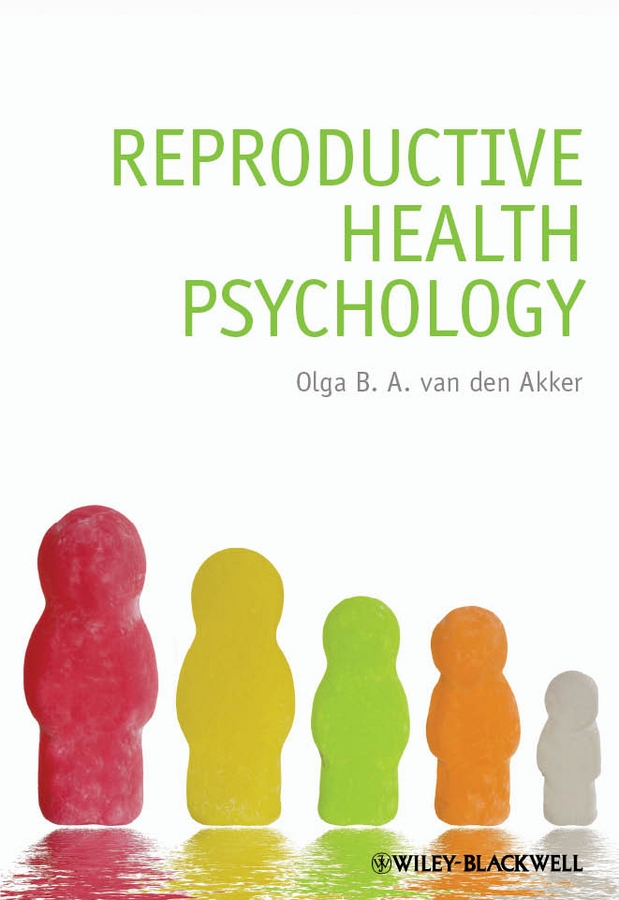 Olga B. A. van den Akker Reproductive Health Psychology caltabiano marie louise applied topics in health psychology