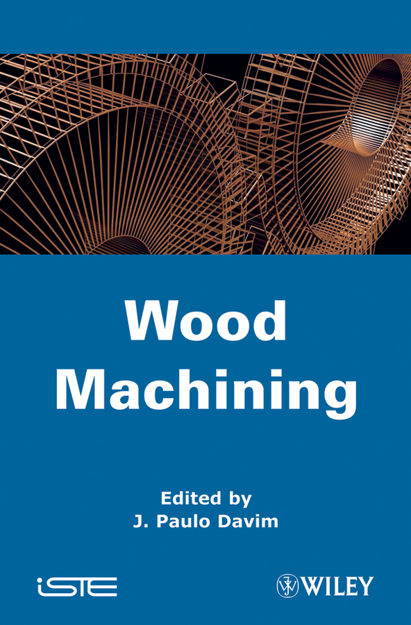 J. Davim Paulo Wood Machining in darkling wood