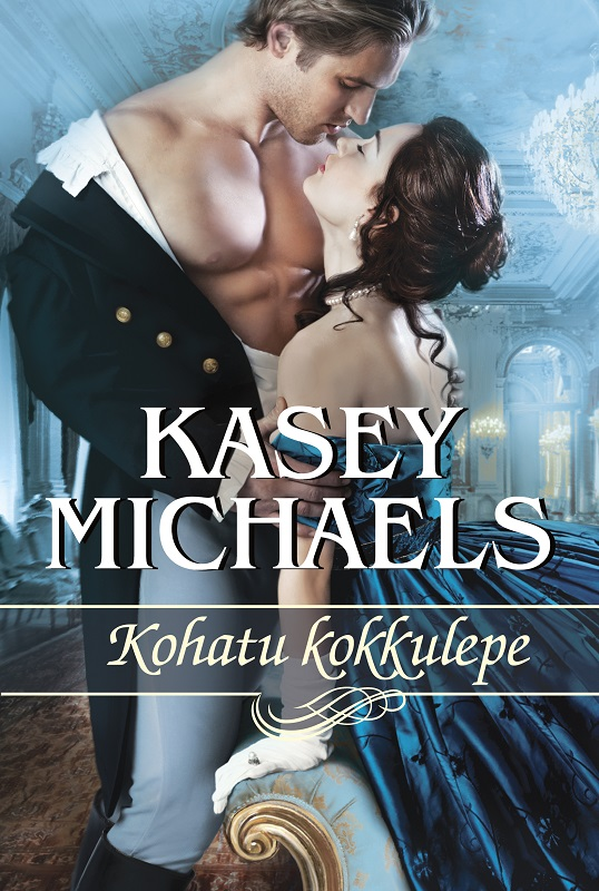 Kasey Michaels Kohatu kokkulepe