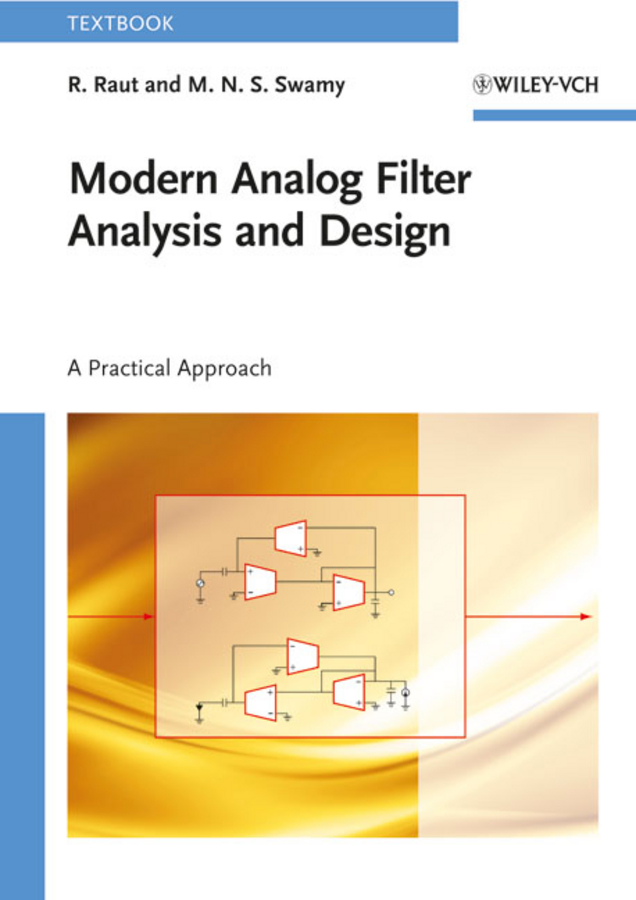 Raut R. Modern Analog Filter Analysis and Design. A Practical Approach пассивный излучатель wavecor pr312wa03 01 1 шт