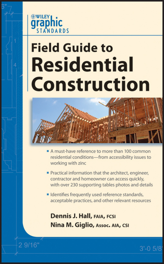 Giglio Nina M. Graphic Standards Field Guide to Residential Construction corky binggeli interior graphic standards student edition