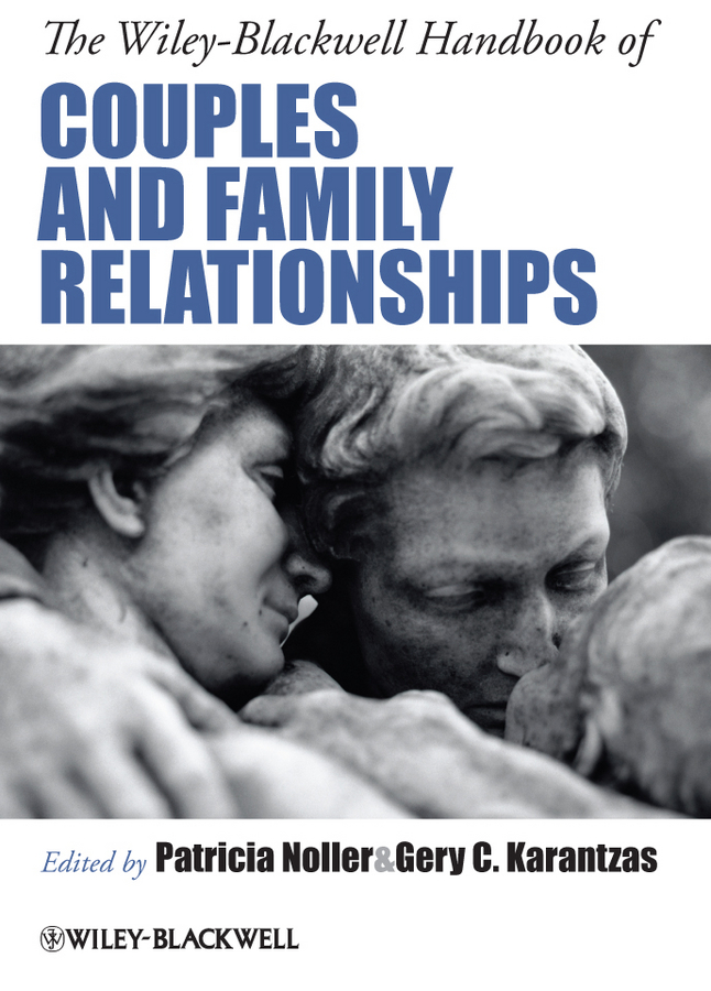Karantzas Gery C. The Wiley-Blackwell Handbook of Couples and Family Relationships