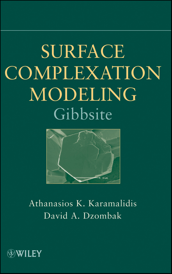 Dzombak David A. Surface Complexation Modeling: Gibbsite anodically fabricated metal oxide nanotube arrays
