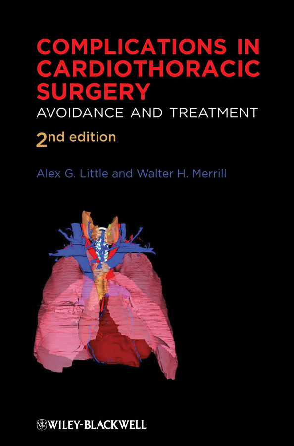 Merrill Walter H. Complications in Cardiothoracic Surgery. Avoidance and Treatment