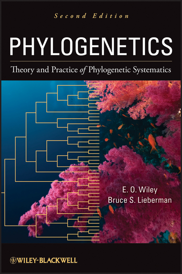 Lieberman Bruce S. Phylogenetics. Theory and Practice of Phylogenetic Systematics taxonomy