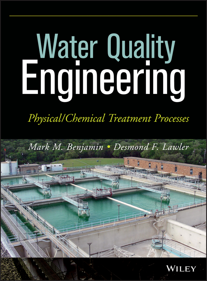 Фото - Lawler Desmond F. Water Quality Engineering. Physical / Chemical Treatment Processes adsorption of metal ions from water and wastewater