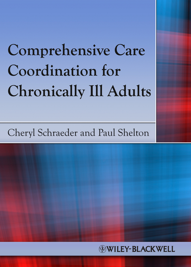 Schraeder Cheryl Comprehensive Care Coordination for Chronically Ill Adults bacteriology of chronic dacryocystitis