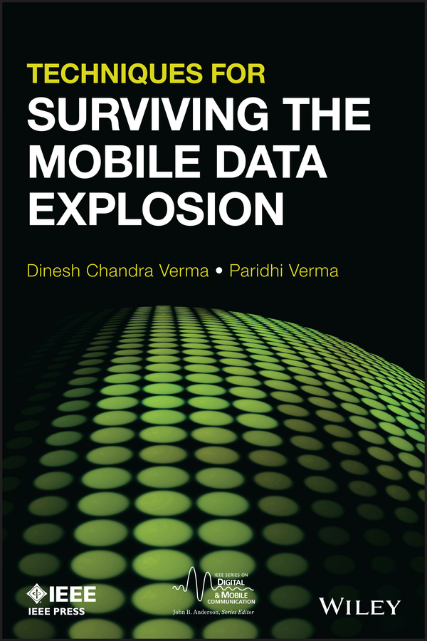 Verma Dinesh C. Techniques for Surviving Mobile Data Explosion mobile networks