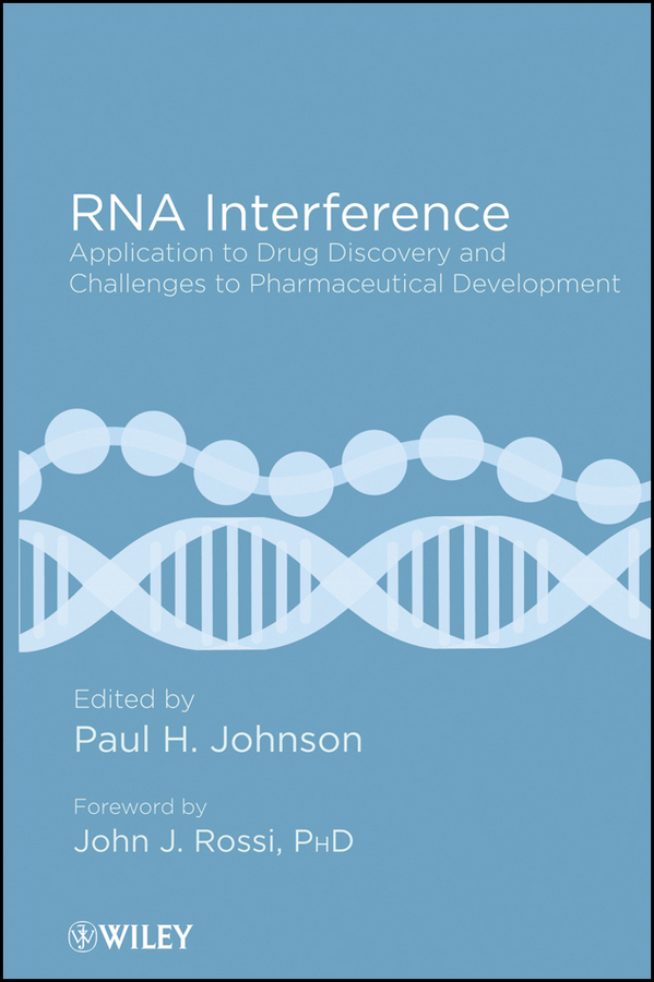 Rossi John J. RNA Interference. Application to Drug Discovery and Challenges to Pharmaceutical Development rossi john j rna interference application to drug discovery and challenges to pharmaceutical development