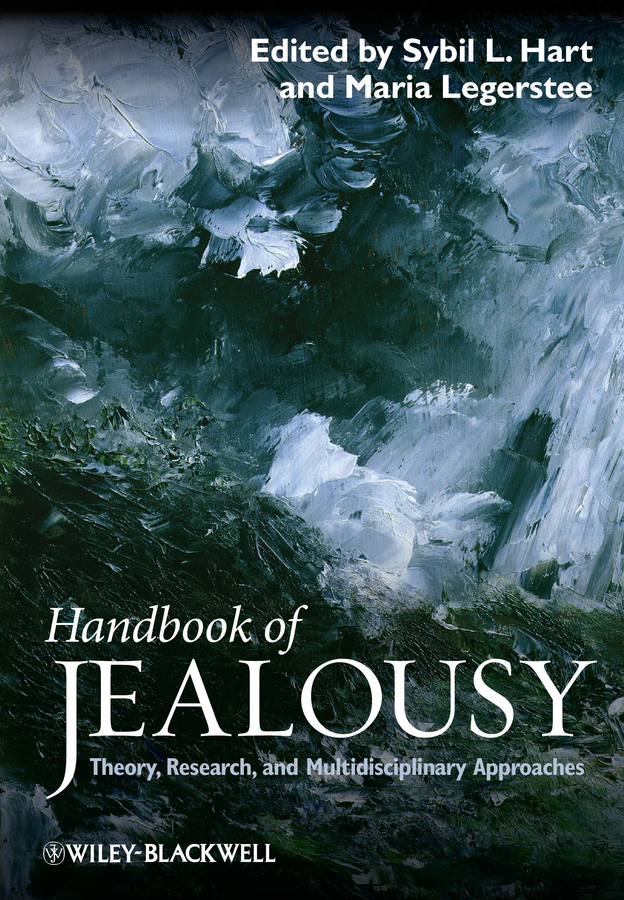 Legerstee Maria Handbook of Jealousy. Theory, Research, and Multidisciplinary Approaches nadal kevin l filipino american psychology a handbook of theory research and clinical practice