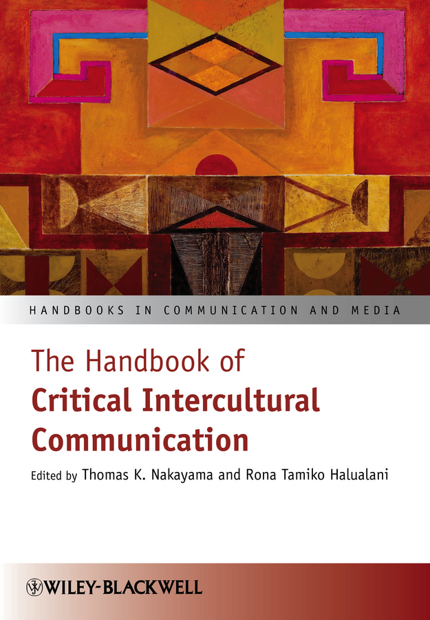 Nakayama Thomas K. The Handbook of Critical Intercultural Communication pragmatics of human communication