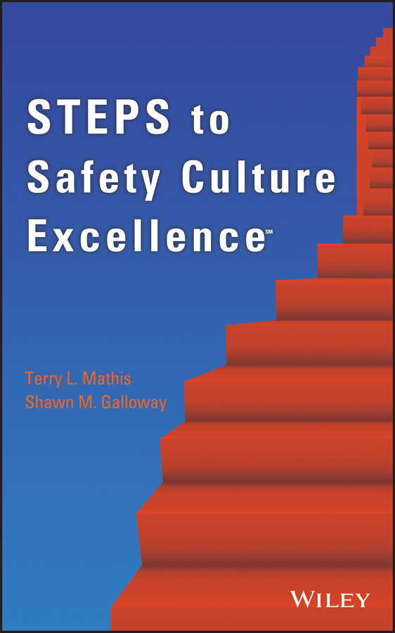 Mathis Terry L. Steps to Safety Culture Excellence