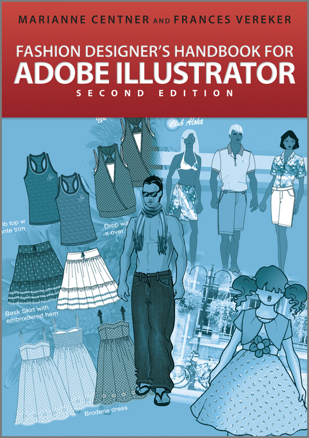 Centner Marianne Fashion Designer's Handbook for Adobe Illustrator д макклелланд adobe illustrator cs5 практическое руководство