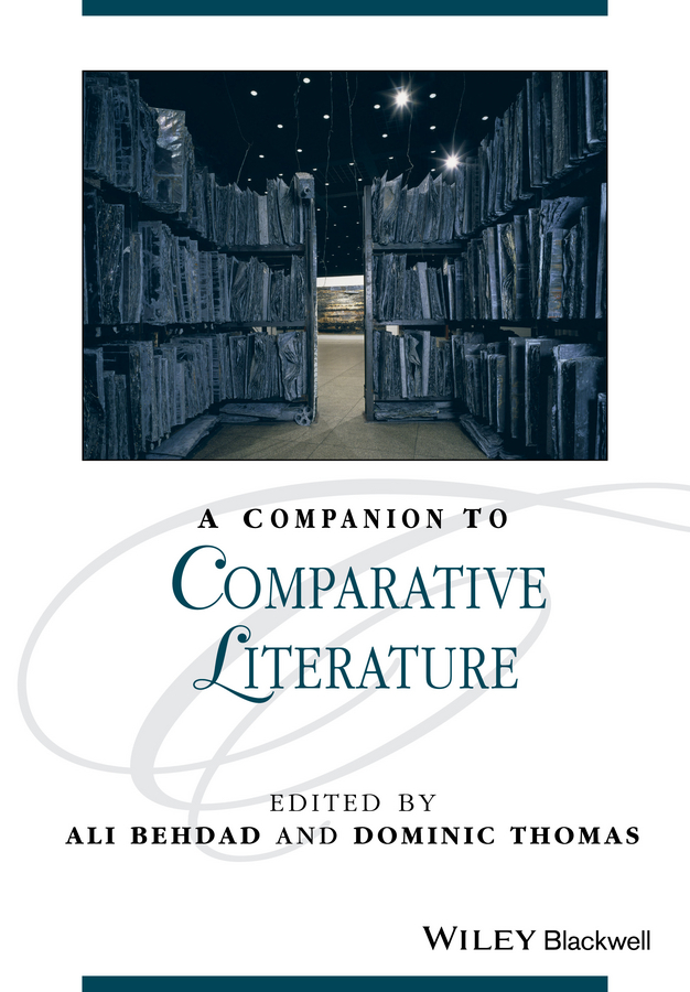 Thomas Dominic A Companion to Comparative Literature andrzej gasiorek a history of modernist literature