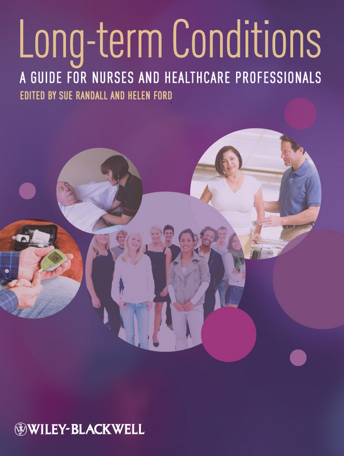 Randall Sue Long-Term Conditions. A Guide for Nurses and Healthcare Professionals