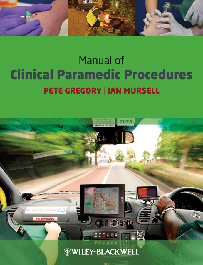 Mursell Ian Manual of Clinical Paramedic Procedures casting procedures