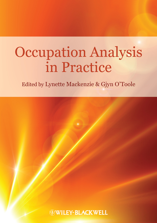 Mackenzie Lynette Occupation Analysis in Practice karen amlaev health inequity treatment compliance and health literacy at the local level theoretical and practical aspects