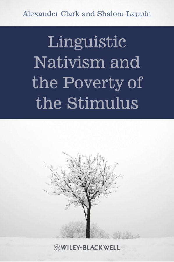 Lappin Shalom Linguistic Nativism and the Poverty of the Stimulus campbell helen prisoners of poverty women wage workers their trades and their lives