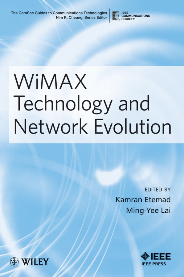 Lai Ming-Yee WiMAX Technology and Network Evolution чехол для пду wimax 50 130