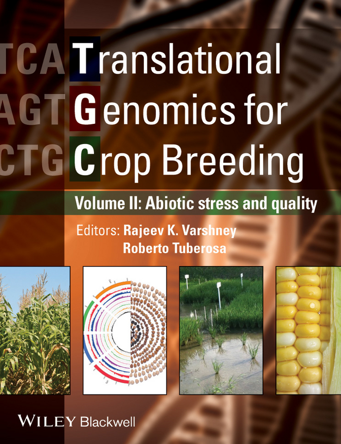 Varshney Rajeev Translational Genomics for Crop Breeding. Volume 2 - Improvement for Abiotic Stress, Quality and Yield Improvement black twist front high neck crop top