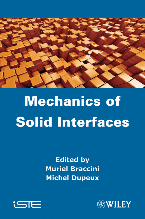 Braccini Muriel Mechanics of Solid Interfaces
