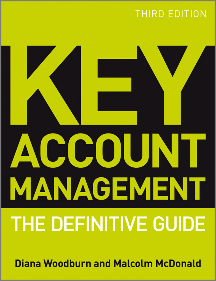 McDonald Malcolm Key Account Management. The Definitive Guide why brand loyalty is so important for successful business companies