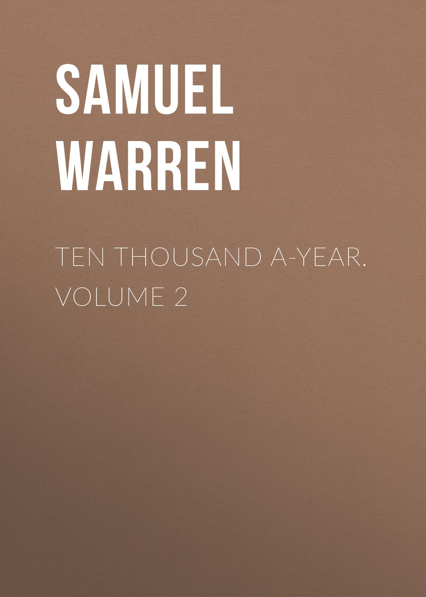 Samuel Warren Ten Thousand a-Year. Volume 2 ten wow 188g 2 page 2