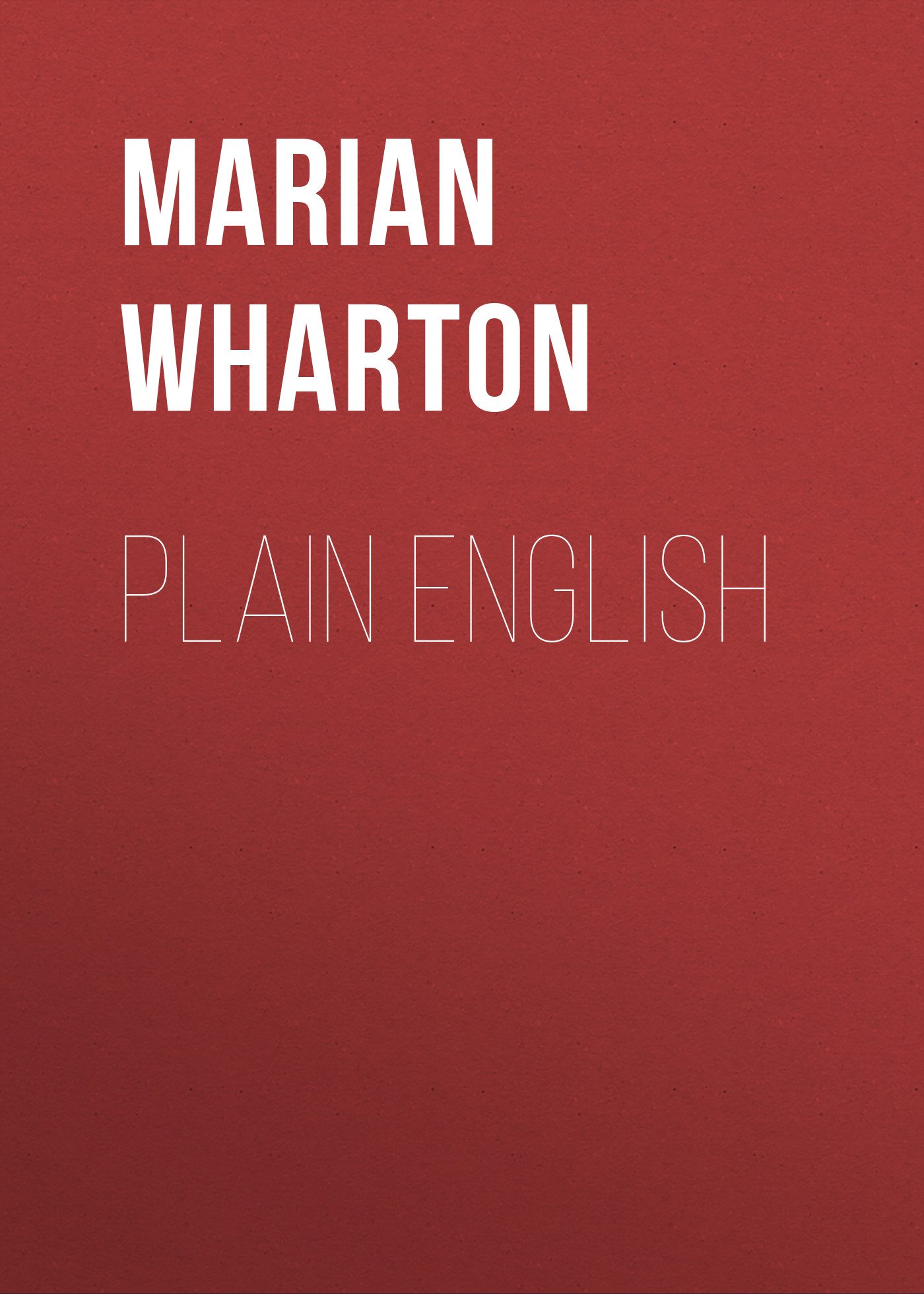 Marian Wharton Plain English c in plain english