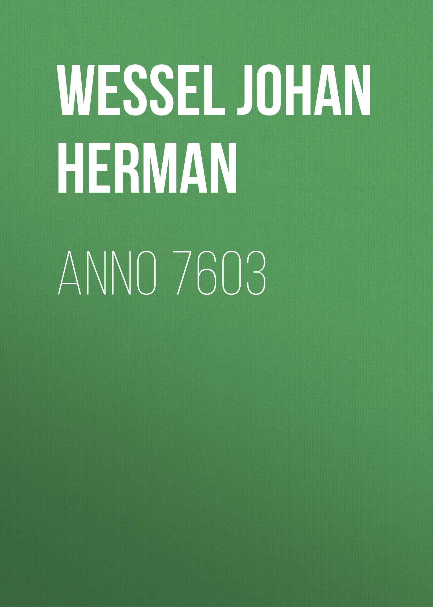 Wessel Johan Herman Anno 7603 herman johan robbers de vreemde plant